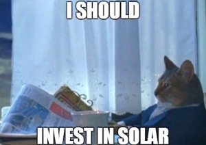 You know it has crossed your head a few times & why wouldn't it ?1? Going Solar makes good financial sense !!